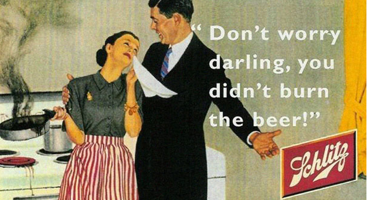 20 Hilariously Sexist Ads That Are Totally Not Okay or Something